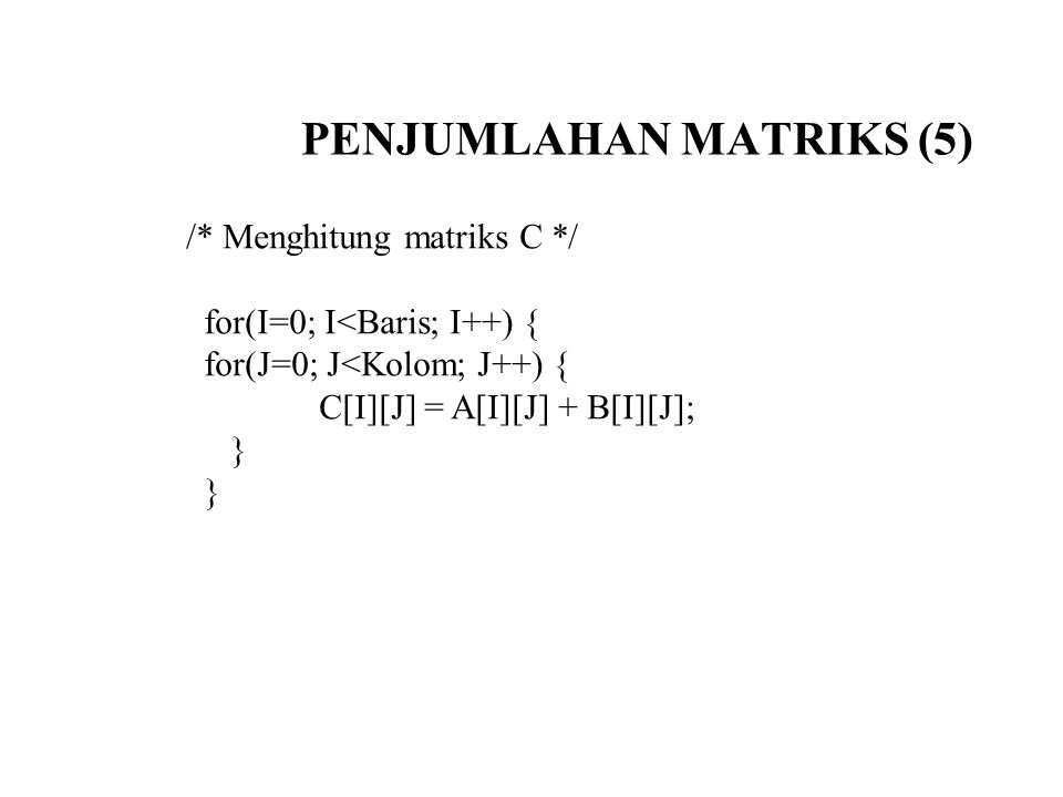 PENJUMLAHAN MATRIKS (5)