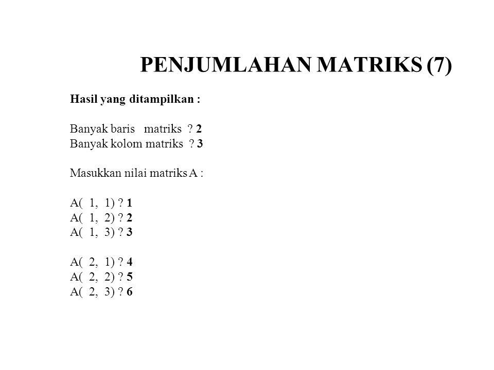 PENJUMLAHAN MATRIKS (7)