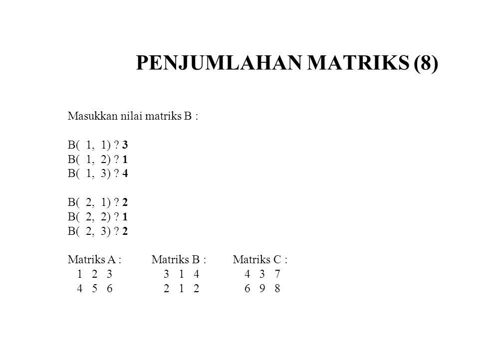 PENJUMLAHAN MATRIKS (8)