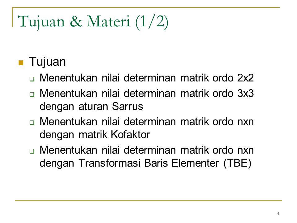 Tujuan & Materi (1/2) Tujuan