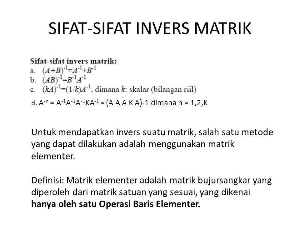 SIFAT-SIFAT INVERS MATRIK