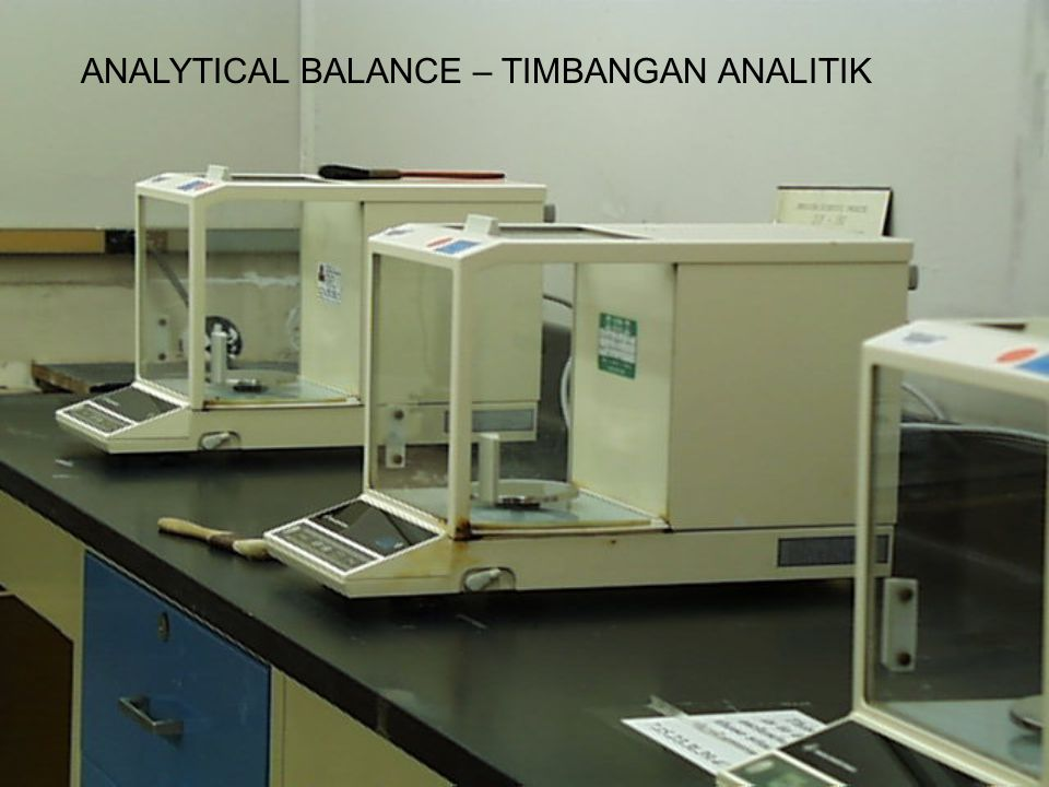 ANALYTICAL BALANCE – TIMBANGAN ANALITIK