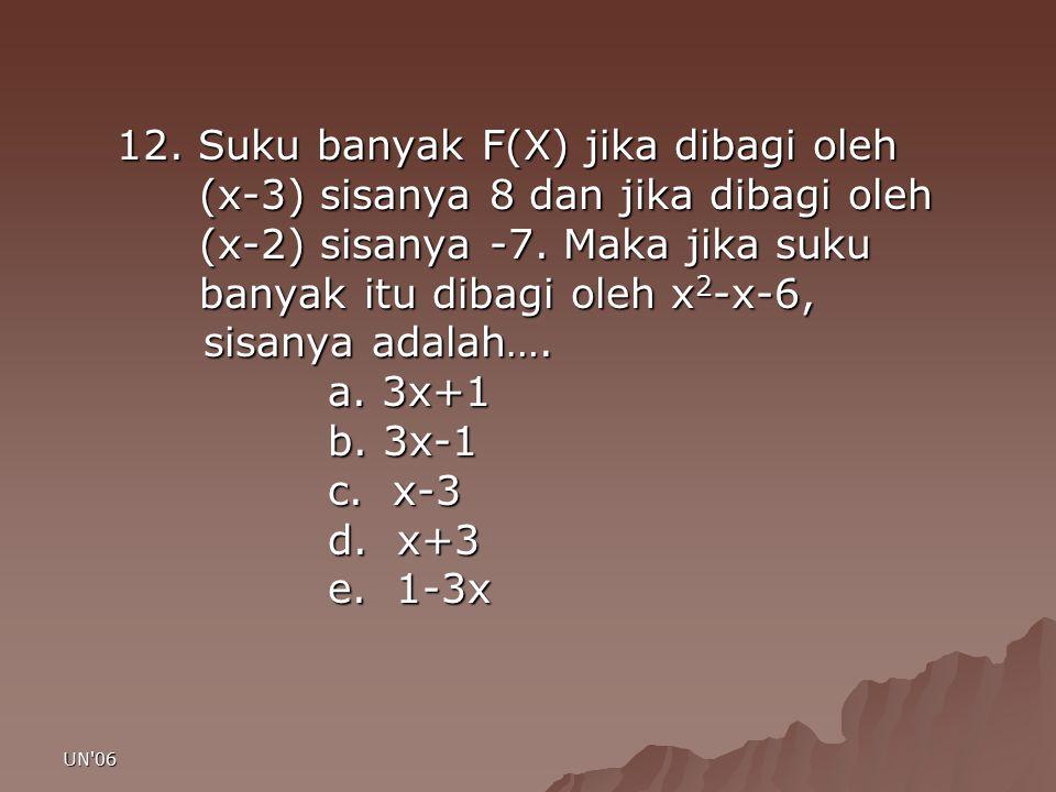 12. Suku banyak F(X) jika dibagi oleh