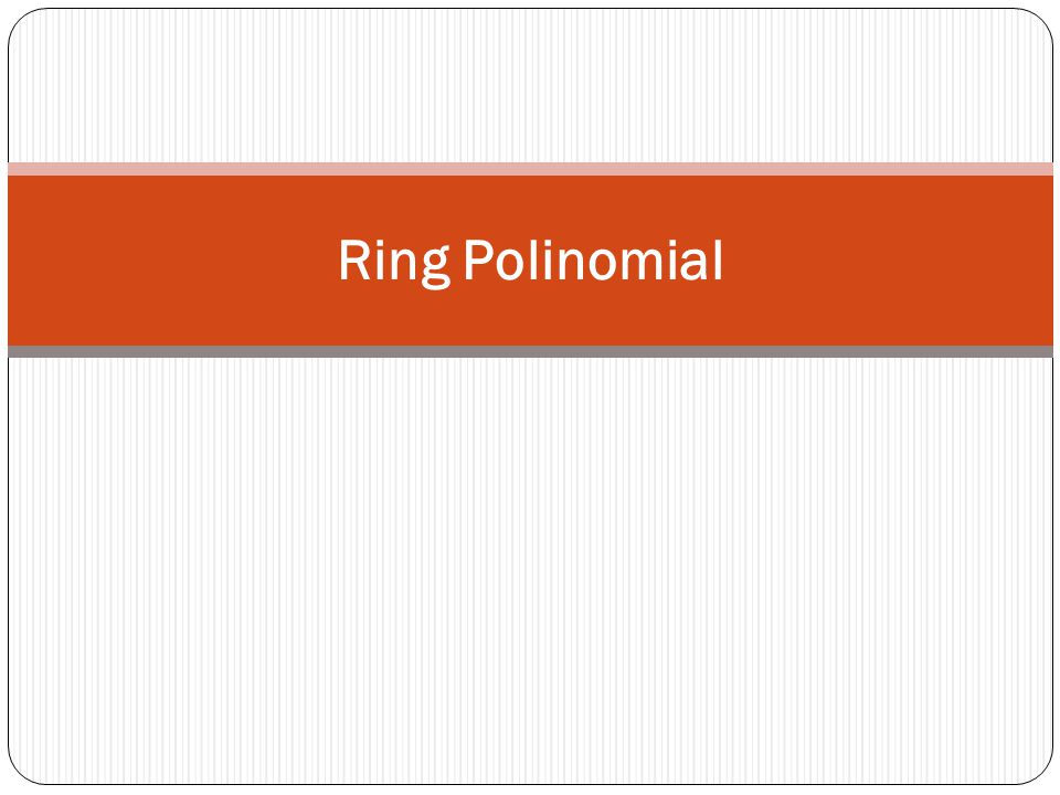 Ring Polinomial