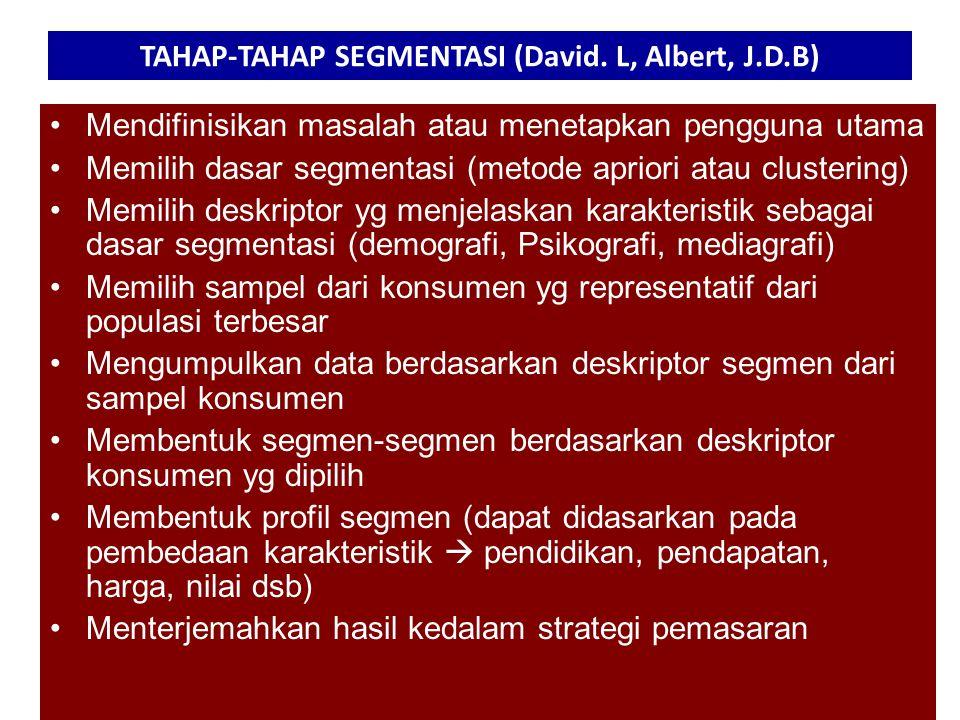 TAHAP-TAHAP SEGMENTASI (David. L, Albert, J.D.B)