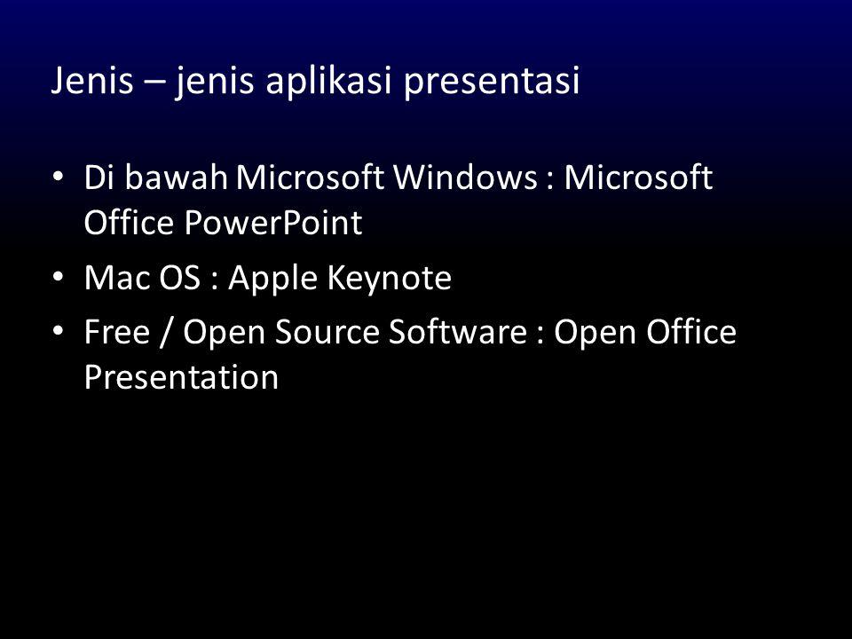 Jenis – jenis aplikasi presentasi