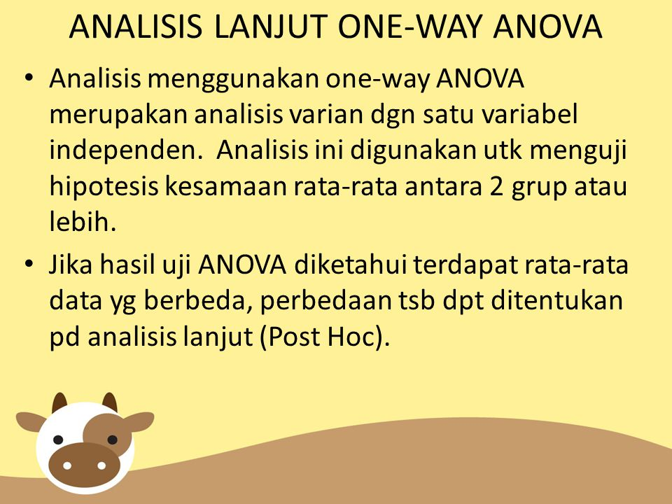 ANALISIS LANJUT ONE-WAY ANOVA