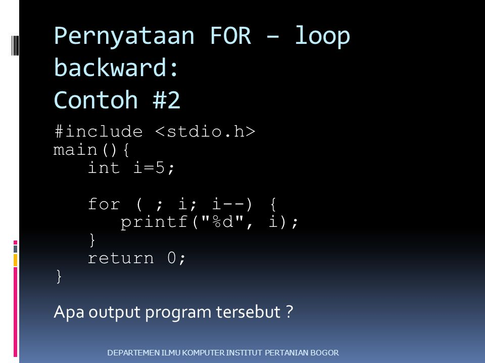 Pernyataan FOR – loop backward: Contoh #2