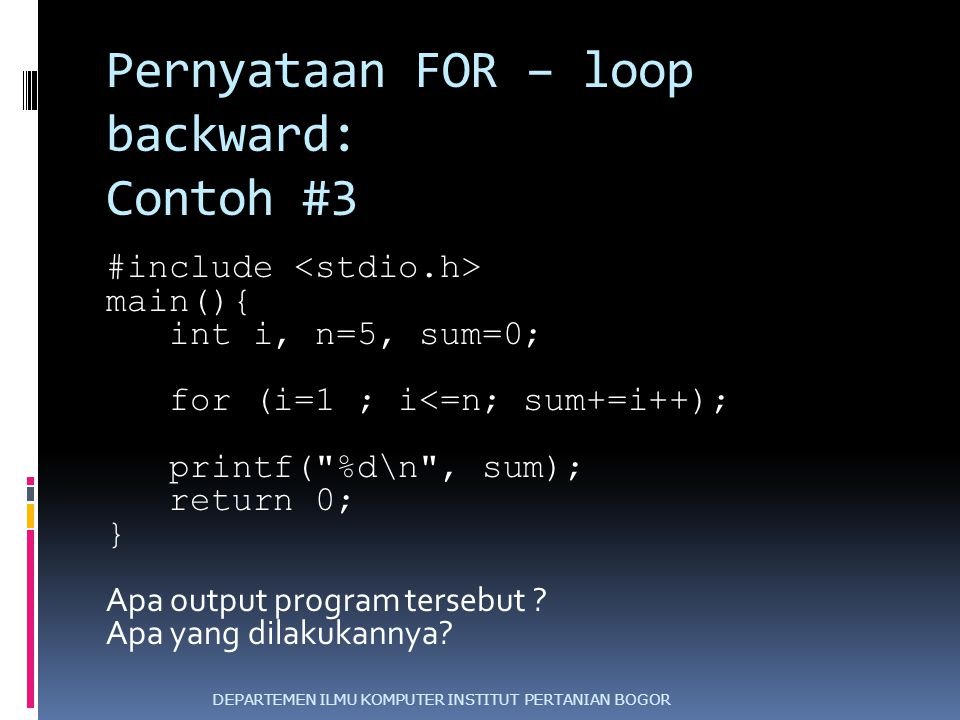 Pernyataan FOR – loop backward: Contoh #3