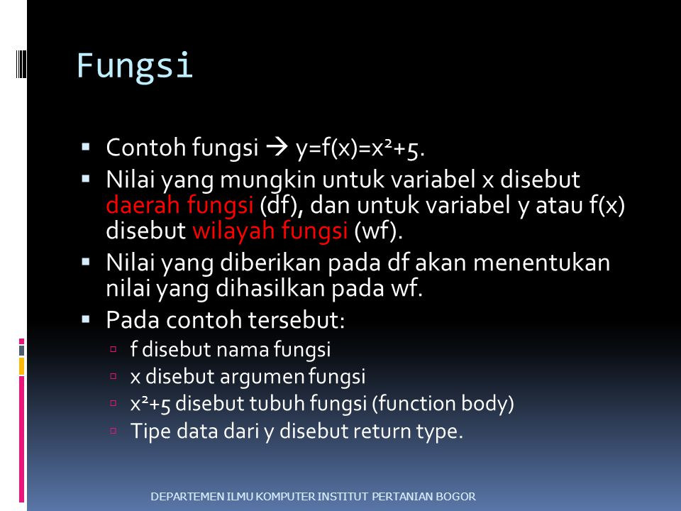 Fungsi Contoh fungsi  y=f(x)=x2+5.