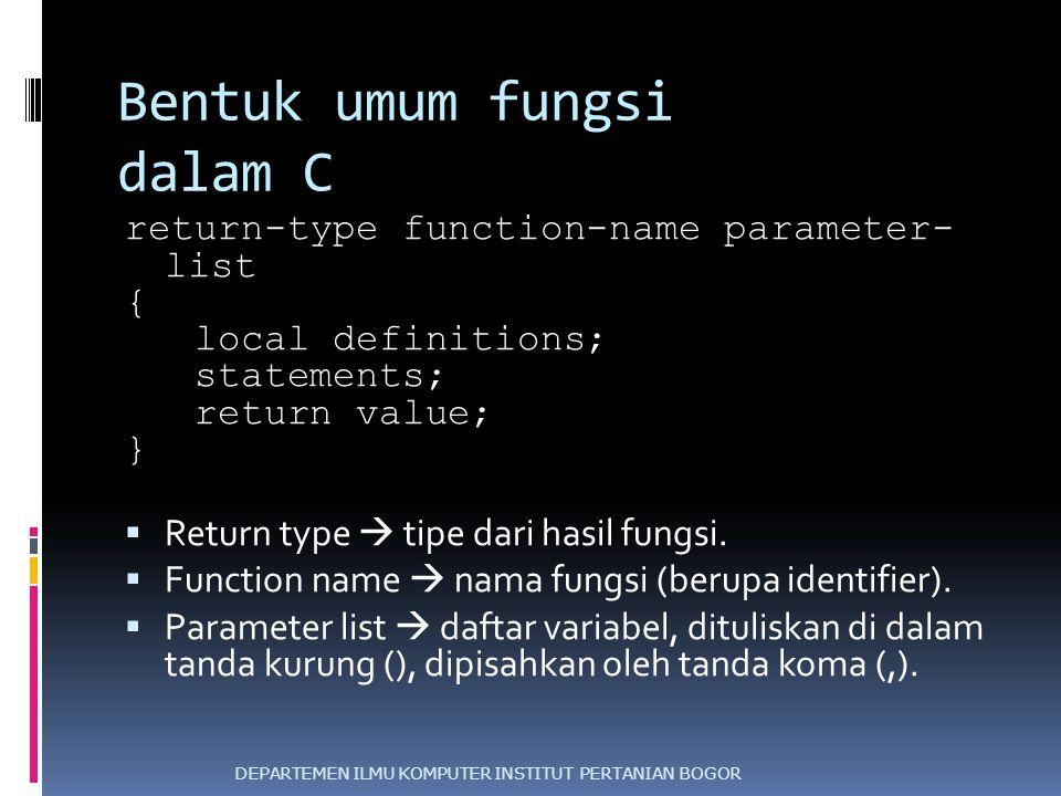 Bentuk umum fungsi dalam C