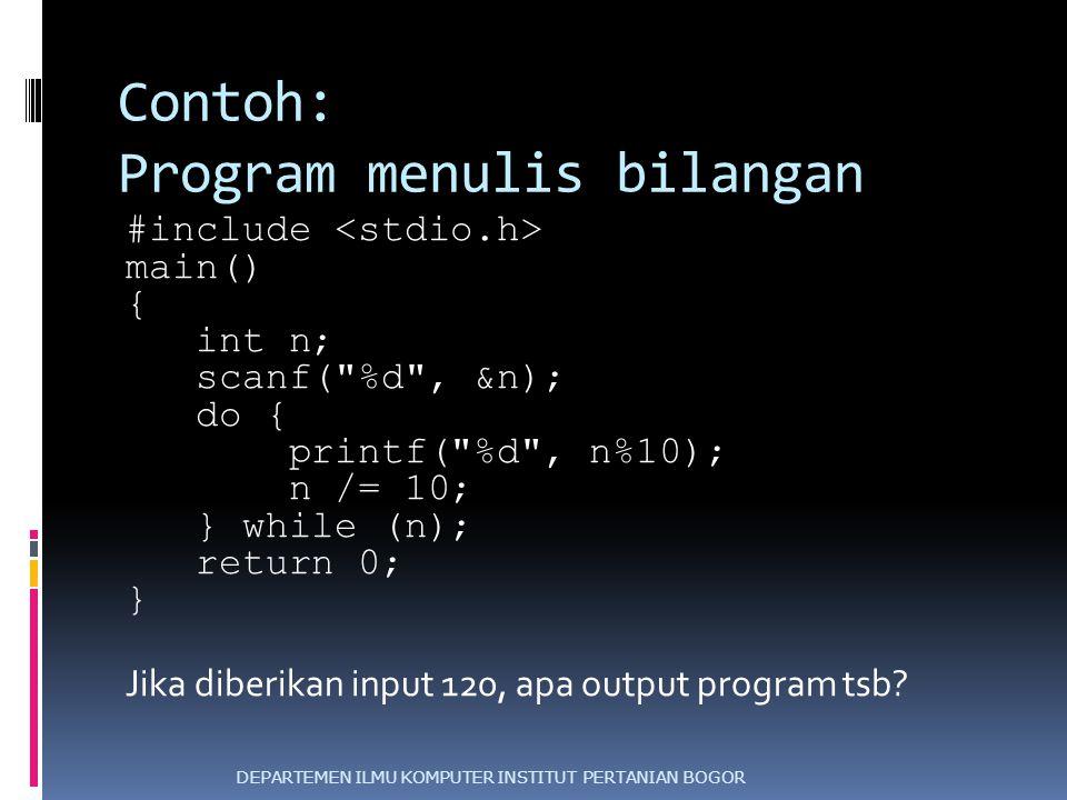 Contoh: Program menulis bilangan