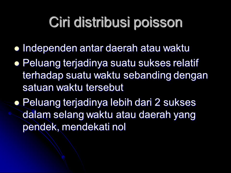 Ciri distribusi poisson