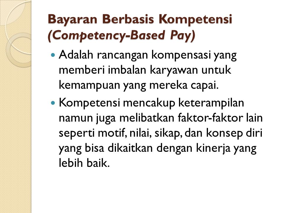Bayaran Berbasis Kompetensi (Competency-Based Pay)