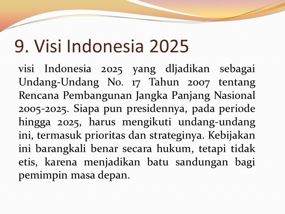 9. Visi Indonesia 2025