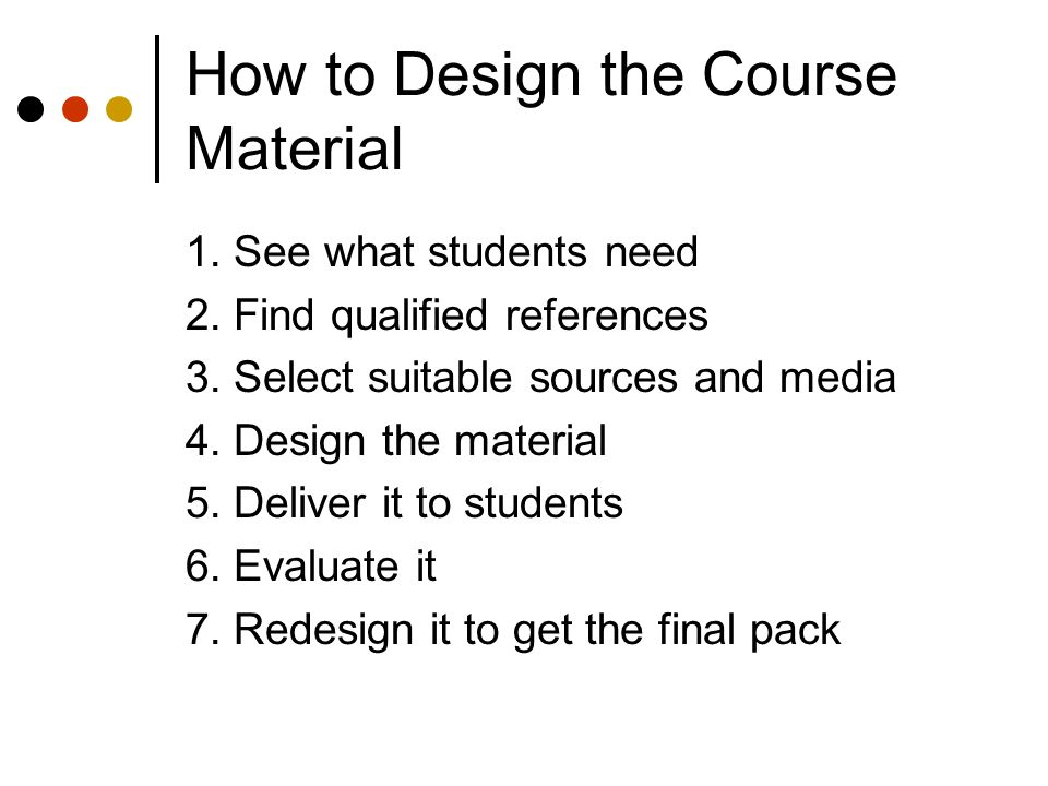 How to Design the Course Material
