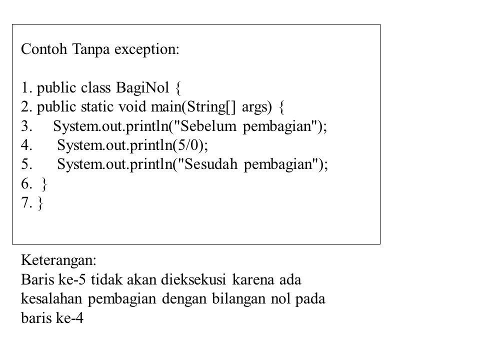 Contoh Tanpa exception: