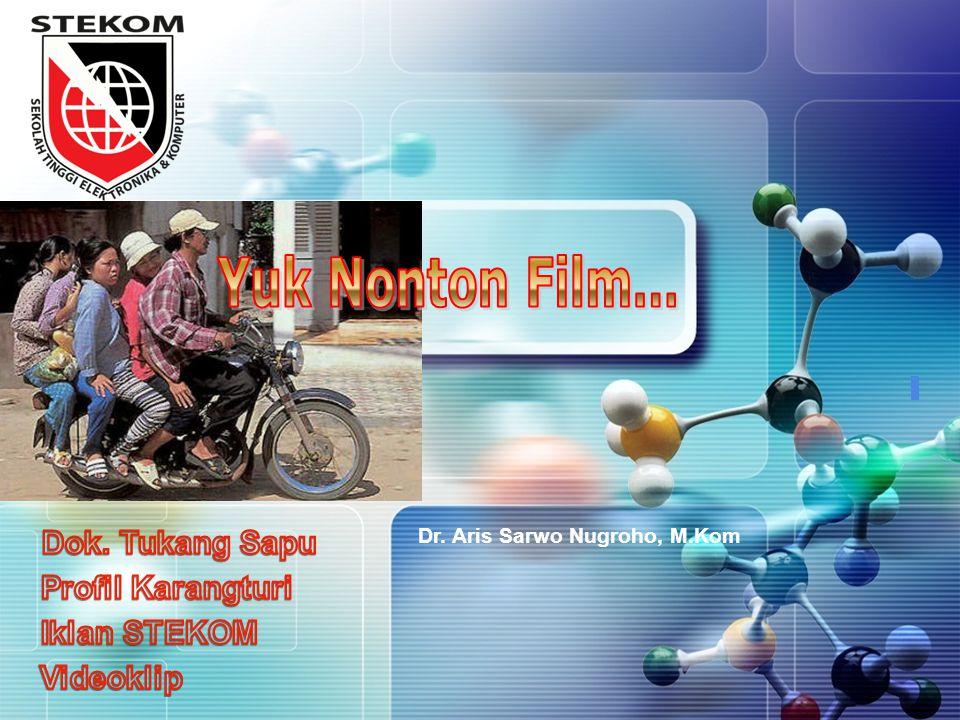 Yuk Nonton Film… Dok. Tukang Sapu Profil Karangturi Iklan STEKOM