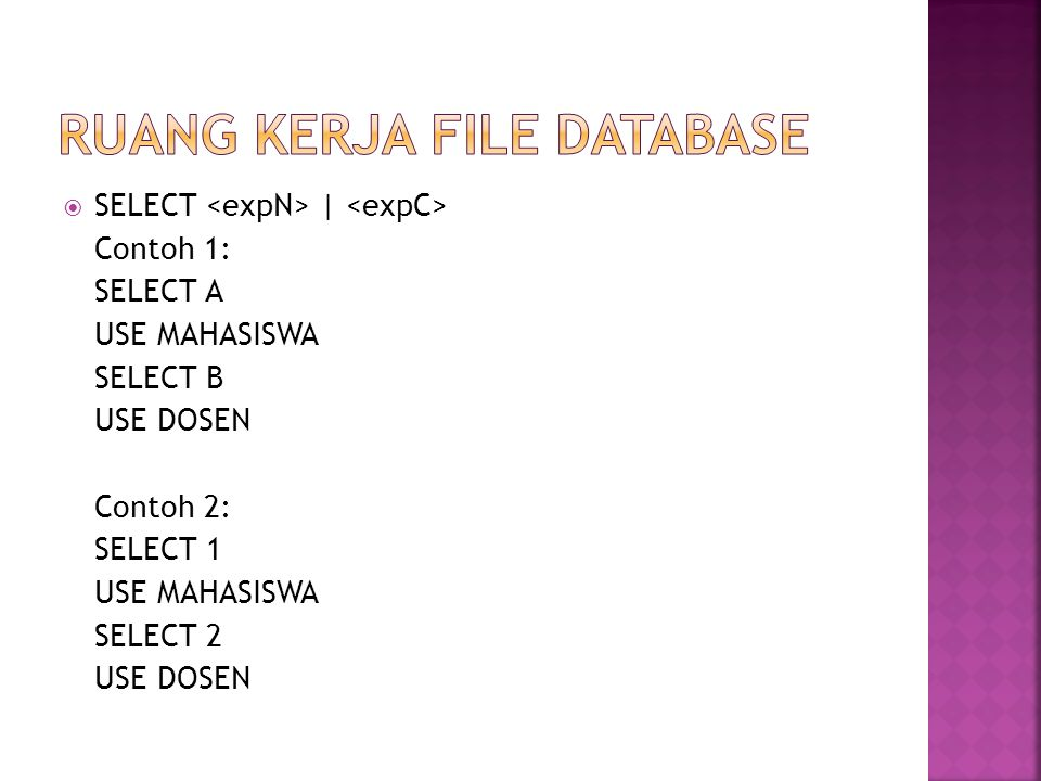 RUANG KERJA FILE DATABASE