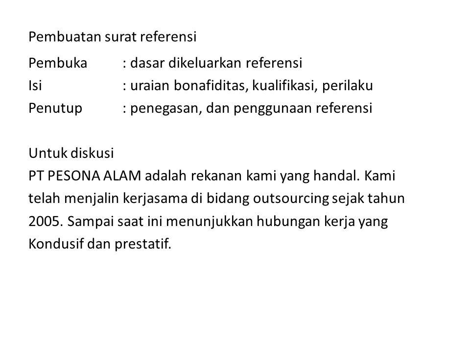 Pembuatan surat referensi