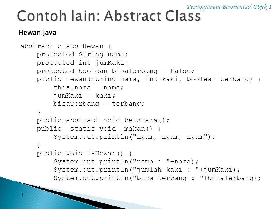 Contoh lain: Abstract Class