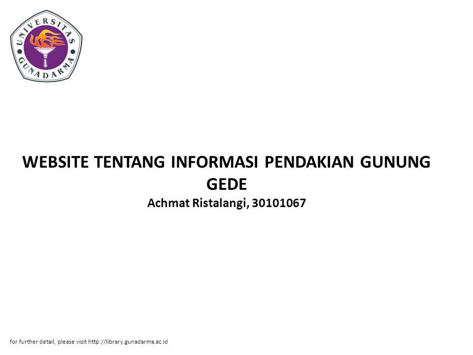 WEBSITE TENTANG INFORMASI PENDAKIAN GUNUNG GEDE Achmat Ristalangi, 30101067
