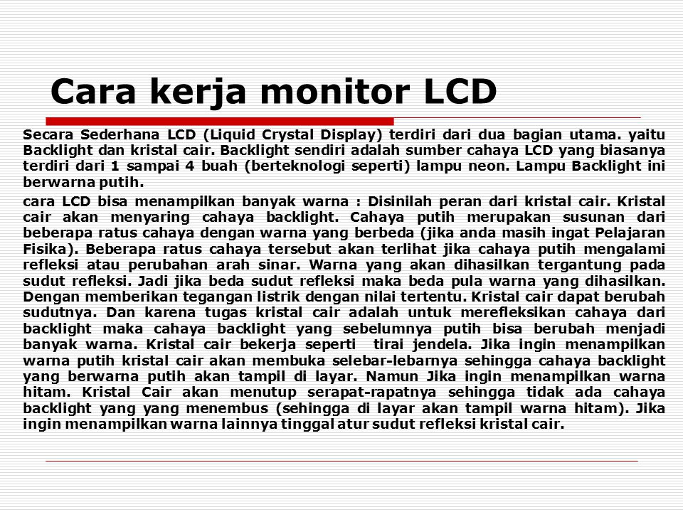 Cara kerja monitor LCD
