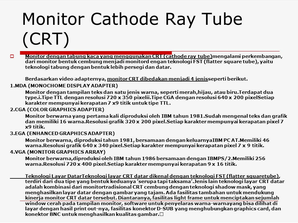 Monitor Cathode Ray Tube (CRT)
