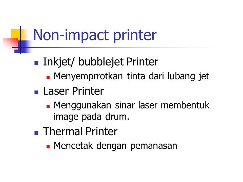 Non-impact printer Inkjet/ bubblejet Printer Laser Printer