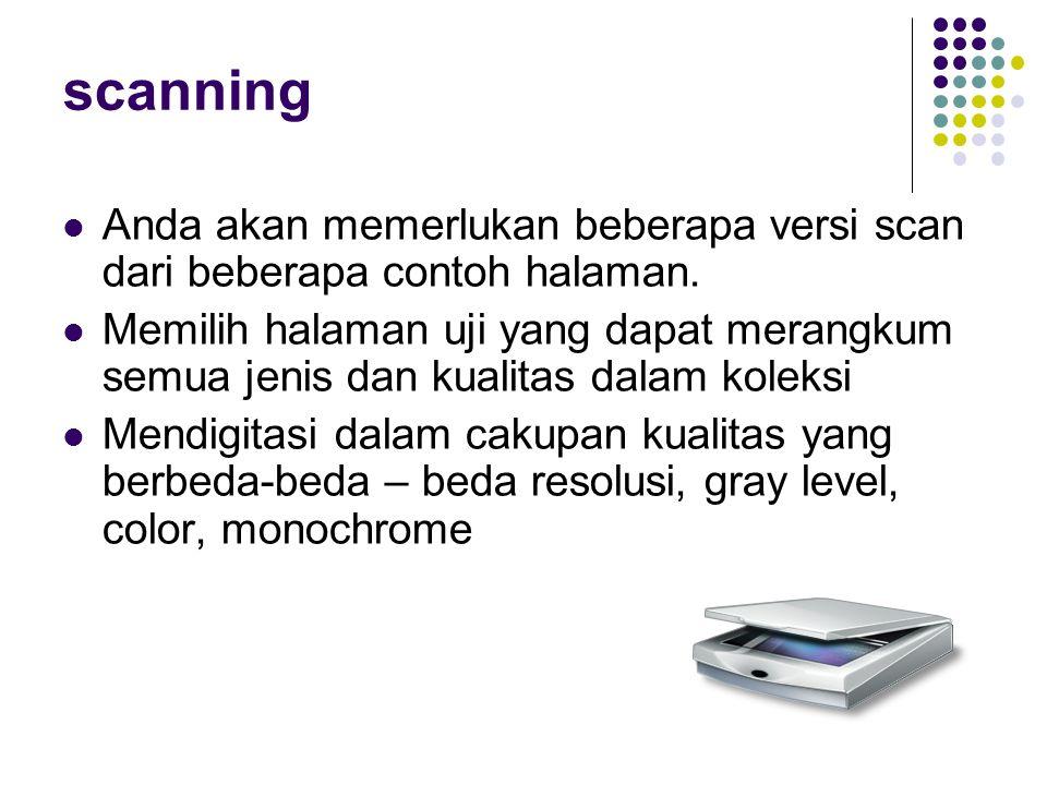 scanning Anda akan memerlukan beberapa versi scan dari beberapa contoh halaman.