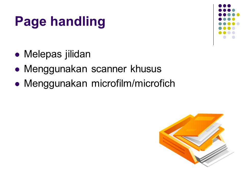 Page handling Melepas jilidan Menggunakan scanner khusus