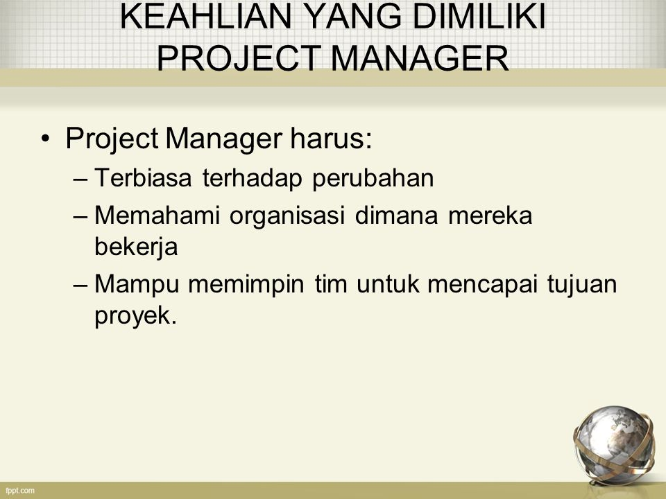 KEAHLIAN YANG DIMILIKI PROJECT MANAGER