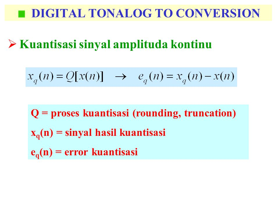 DIGITAL TONALOG TO CONVERSION