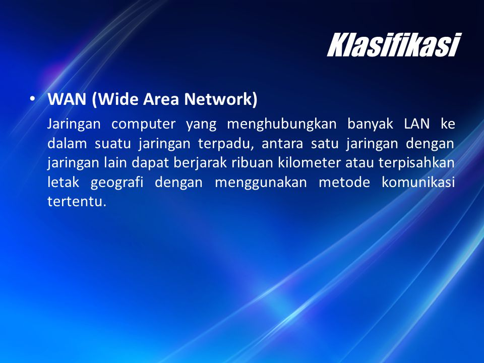 Klasifikasi WAN (Wide Area Network)