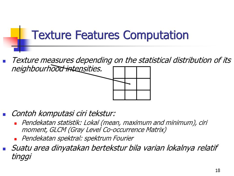 Texture Features Computation