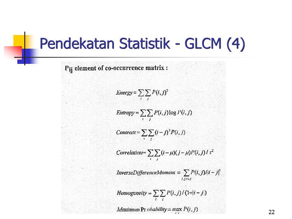 Pendekatan Statistik - GLCM (4)