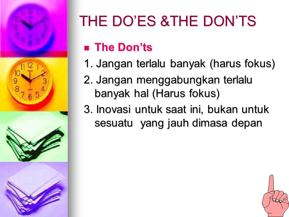 THE DO'ES &THE DON'TS The Don'ts