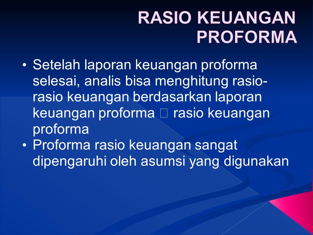 RASIO KEUANGAN PROFORMA