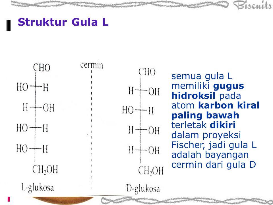 Struktur Gula L