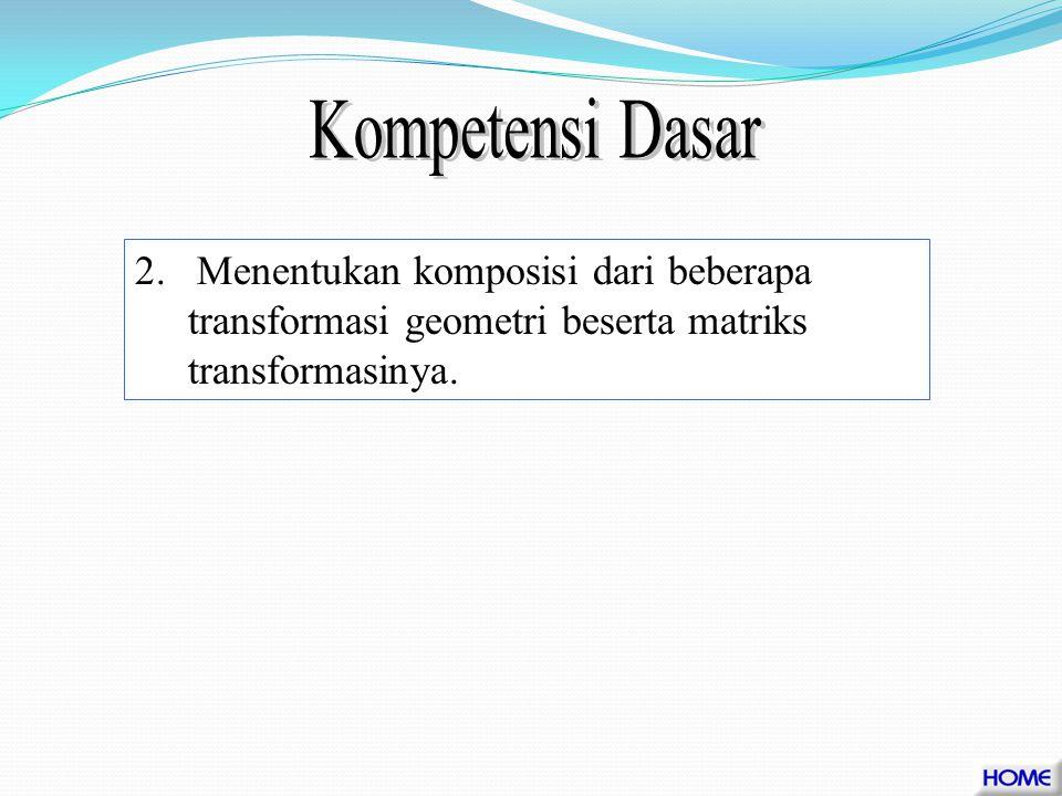 Kompetensi Dasar 2.