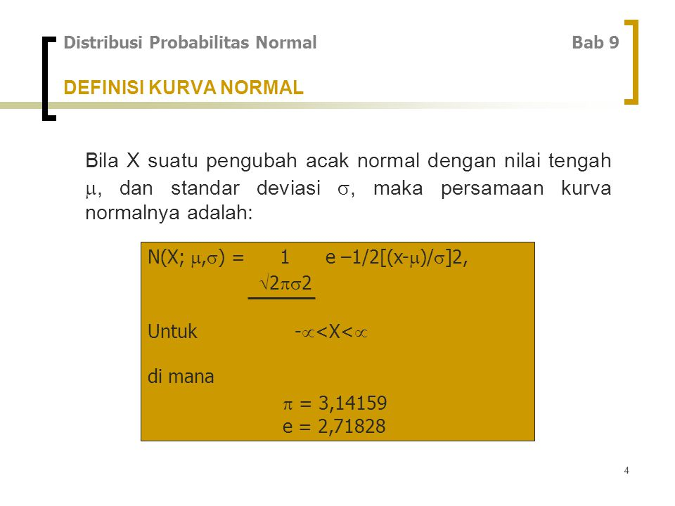 Distribusi Probabilitas Normal Bab 9