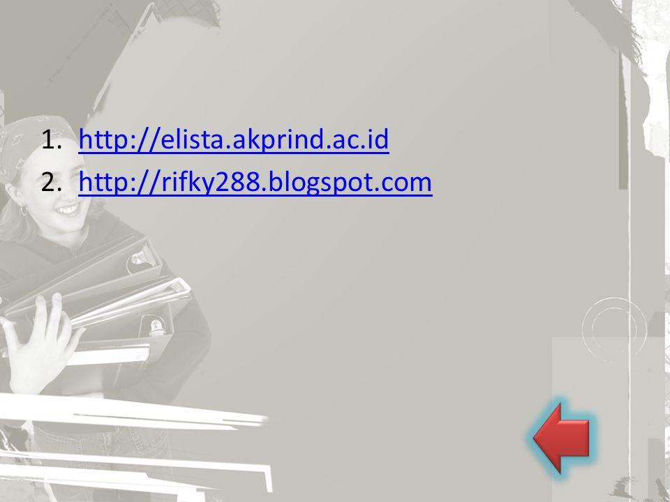 http://elista.akprind.ac.id http://rifky288.blogspot.com