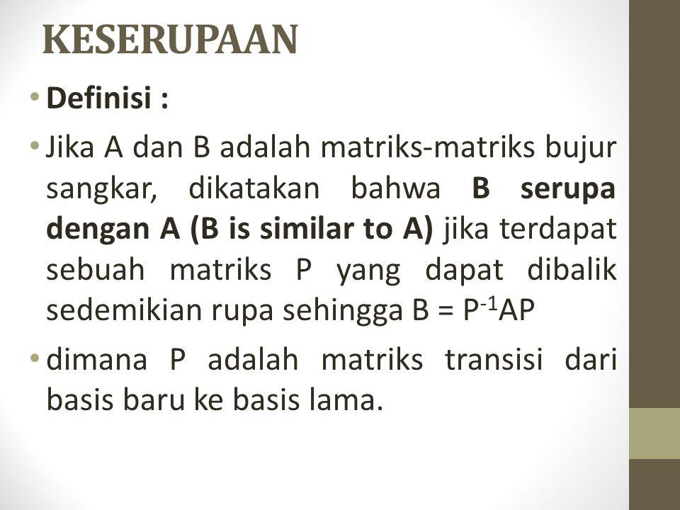 KESERUPAAN Definisi :
