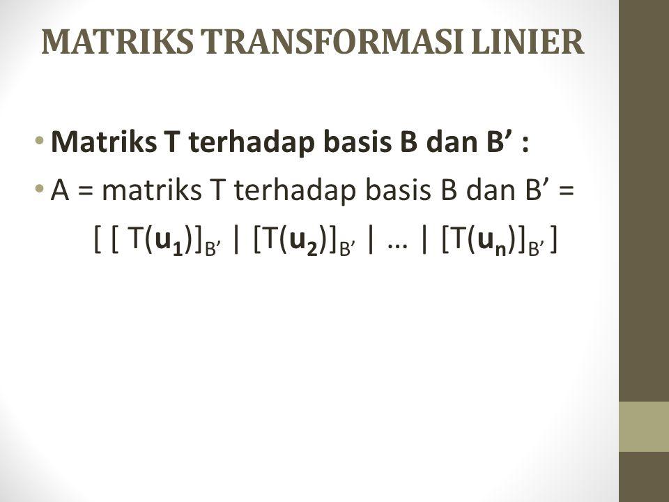 MATRIKS TRANSFORMASI LINIER
