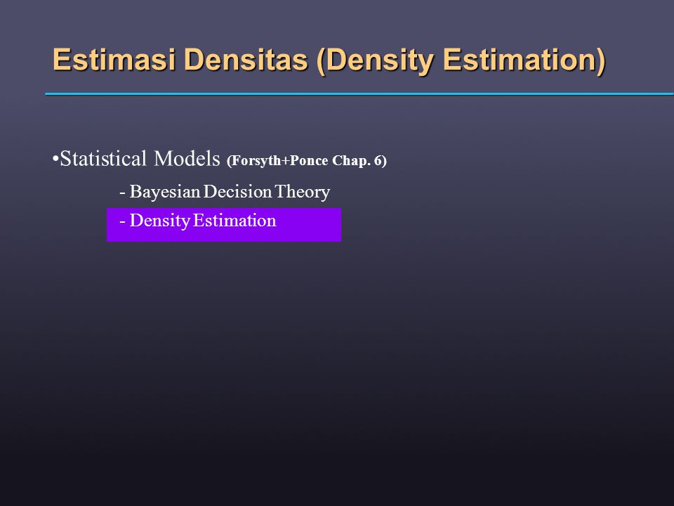 Estimasi Densitas (Density Estimation)