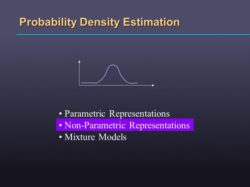 Probability Density Estimation