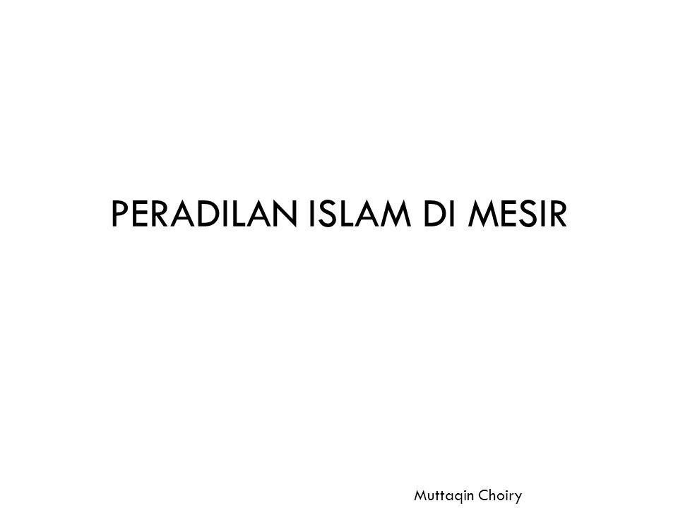 PERADILAN ISLAM DI MESIR