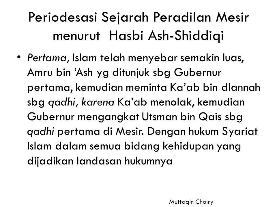 Periodesasi Sejarah Peradilan Mesir menurut Hasbi Ash-Shiddiqi
