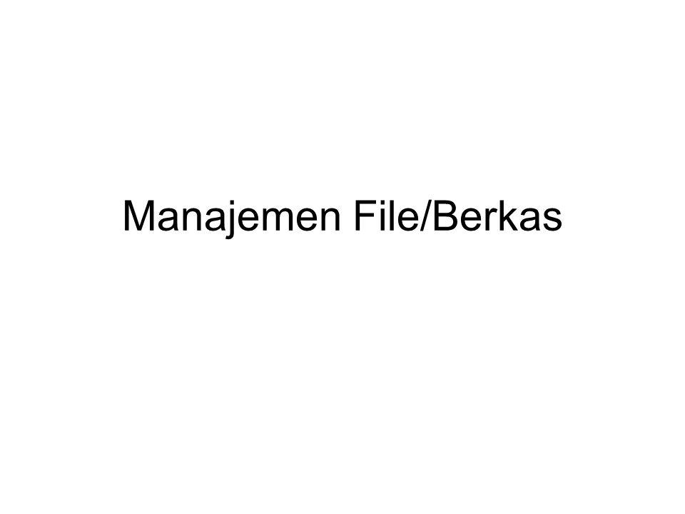 Manajemen File/Berkas