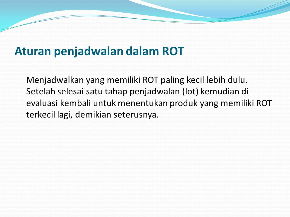 Aturan penjadwalan dalam ROT